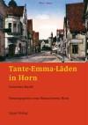Tante-Emma-Läden in Horn – Buchvorstellung und Ausstellungseröffnung