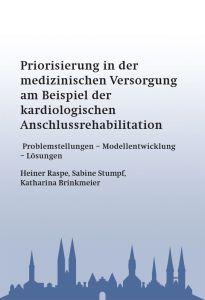 Heiner Raspe, Sabine Stumpf, Katharina Brinkmeier
