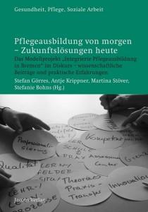 Stefan Görres, Antje Krippner, Martina Stöver, Stefanie Bohns (Hg.)